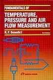 Fundamentals of Temperature, Pressure and Flow Measurements, Benedict, Robert P., 0471893838
