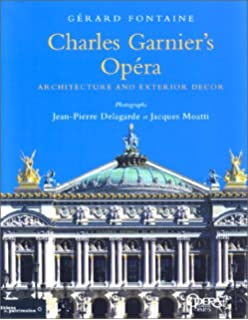 Charles Garniers Opera Architecture And Interior Decor Gerard