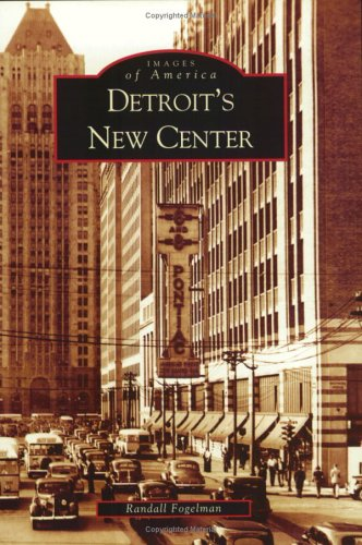 Read Online Detroit's New Center (MI) (Images of America) PDF