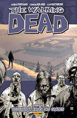 The Walking Dead Volume 3