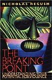 The Breaking Point, Nicholas Regush, 1550138367
