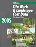 2005 Sitework and Landscape Cost Data, , 0876297645