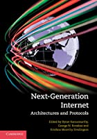 Next-Generation Internet: Architectures and Protocols Front Cover