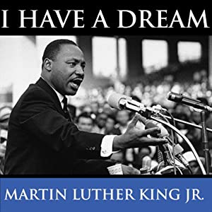 Martin Luther King's I Have A Dream Speech Discours