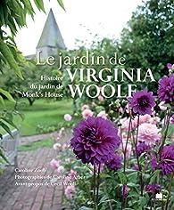 Le Jardin de Virginia Woolf par Caroline Zoob