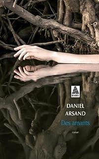 Des amants, Arsand, Daniel