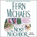 Nosy Neighbor Audiobook by Fern Michaels Narrated by Andrea Gallo
