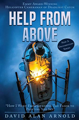 Help From Above: How I went from Sweeping the Floor to Painting the Sky (Volume 1)]()