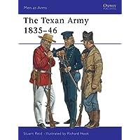 Men-at-Arms 398: The Texan Army 1835-46