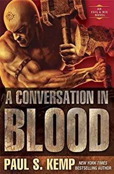 A Conversation in Blood by Paul S. Kemp fantasy book reviews
