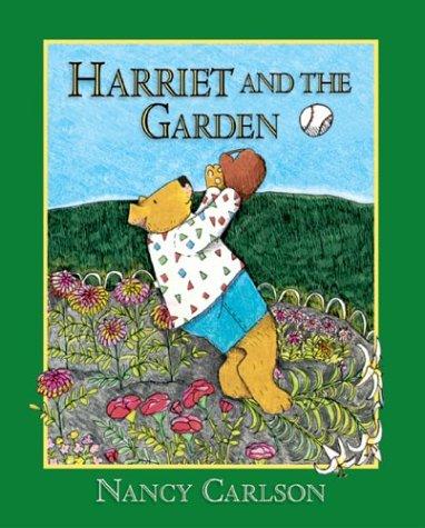 Harriet and the Garden (Nancy Carlson's Neighborhood)