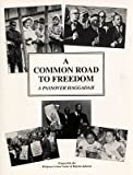 img - for A Common Road to Freedom: A Passover Haggadah book / textbook / text book
