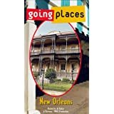 Going Places: New Orleans