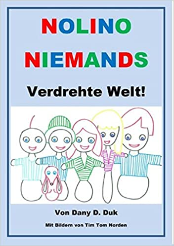 Nolino Niemands verdrehte Welt (German Edition)