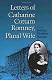 Letters of Catharine Cottam Romney, Plural Wife, , 0252018680
