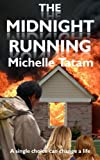 The Midnight Running, Michelle Tatam, 1470061244