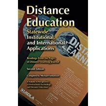 Distance Education: Statewide, Institutional, and International Applications of Distance Education, 2nd Edition...