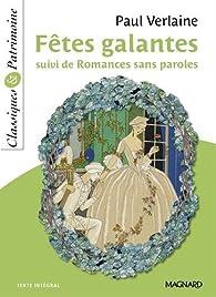 Fêtes galantes suivi de Romances sans paroles par Paul Verlaine