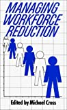 Managing Workforce Reduction : An International Survey, , 0275900800