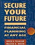 Secure Your Future, Chuck D. Tellalian and Walter K. Rosen, 1555713351