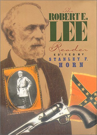 The Robert E. Lee Reader (The American Civil War)
