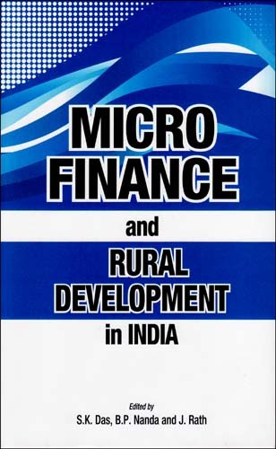 Micro Finance and Rural Development in India