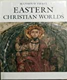 img - for Eastern Christian Worlds book / textbook / text book