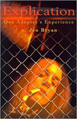 Explication : One Adoptee's Experience