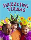 Dazzling Tiaras, Jill Jarnow, 0448424576