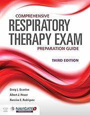 Comprehensive Respiratory Therapy Exam Preparation Guide + Navigate 2 Premier Access