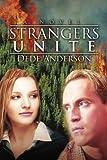 Strangers Unite, Dede Anderson, 0595395430