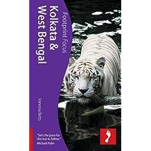 Kolkata & West Bengal, 2nd: Footprint Focus Guide