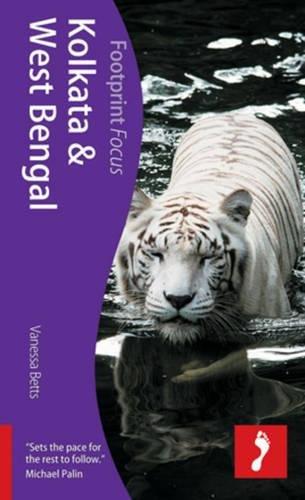 Read Online Kolkata & West Bengal, 2nd: Footprint Focus Guide PDF Text fb2 ebook