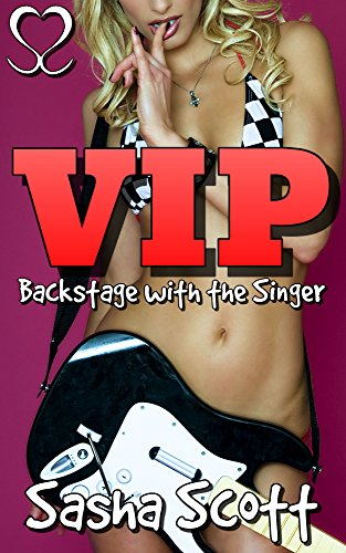 VIP: Backstage with the Singer (Golden Ticket Book 1)