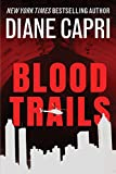 Blood Trails (The Heir Hunter Book 1)
