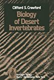 Biology of Desert Invertebrates, Crawford, C. S., 3642857965