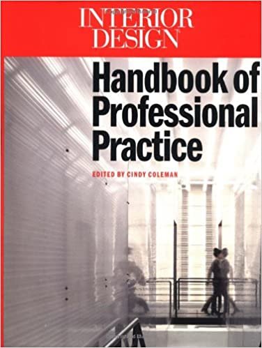 Interior Design Handbook Of Professional Practice Cindy Coleman