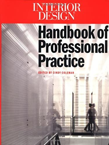 interior design handbook of professional practice cindy coleman rh amazon com interior designer handbook interior designers handbook
