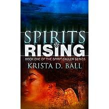 Spirits Rising (Spirit Caller Series Book 1)