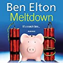 Meltdown Audiobook by Ben Elton Narrated by Paul Thornley
