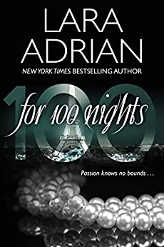 For 100 Nights: A 100 Series Novel by [Adrian, Lara]