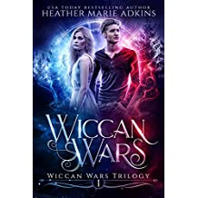 Wiccan Wars (Wiccan Wars Trilogy Book 1)