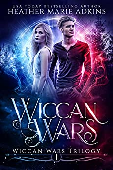 Wiccan Wars (Wiccan Wars Trilogy Book 1) by [Adkins, Heather Marie]