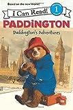 Paddington: Paddington's Adventures (I Can Read Book 1) by Auerbach, Annie (2014) Paperback