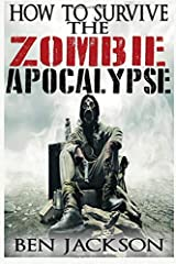 How To Survive The Zombie Apocalypse Paperback