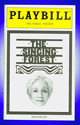 The Singing Forest, Off-Broadway Playbill + Jonathan Groff, Olympia Dukakis, Rutting Harrison, Mark Blum, Rob Campbell, Louise Cancelmi, Pierre Epstein, Deborah Offner