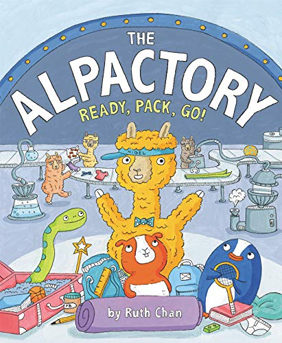 Book Cover: The Alpactory: Ready, Pack, Go!