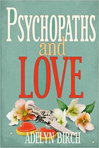 Amazon Psychopaths And Love Psychopaths Arent Capable Of Love