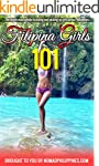 Filipina Girls 101: The single man's...