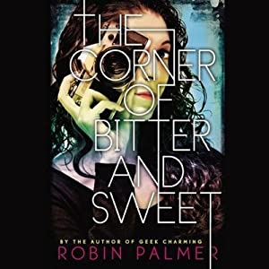 The Corner of Bitter and Sweet Audiobook
